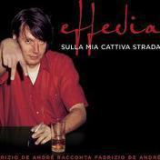 Effedia. sulla mia cattiva strada (cd+dvd)
